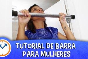 TUTORIAL DE BARRA FIXA PARA MULHERES | Saúde na Rotina