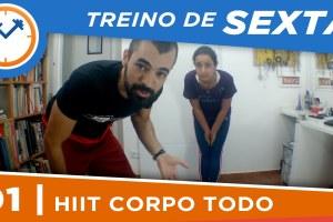 HIIT PARA O CORPO TODO | TREINO DE SEXTA #1 | Saúde na Rotina