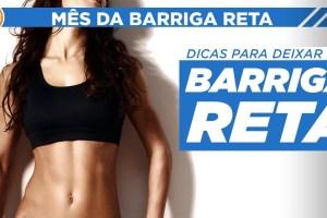 DICAS PARA DEIXAR A BARRIGA RETA # MêsDaBarrigaReta | Saúde na Rotina