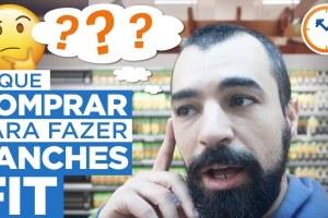 O QUE COMPRAR NO MERCADO PARA FAZER LANCHES SAUDÁVEIS | Saúde na Rotina